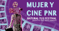 Mujer y cine PNR Natural Tus Festival