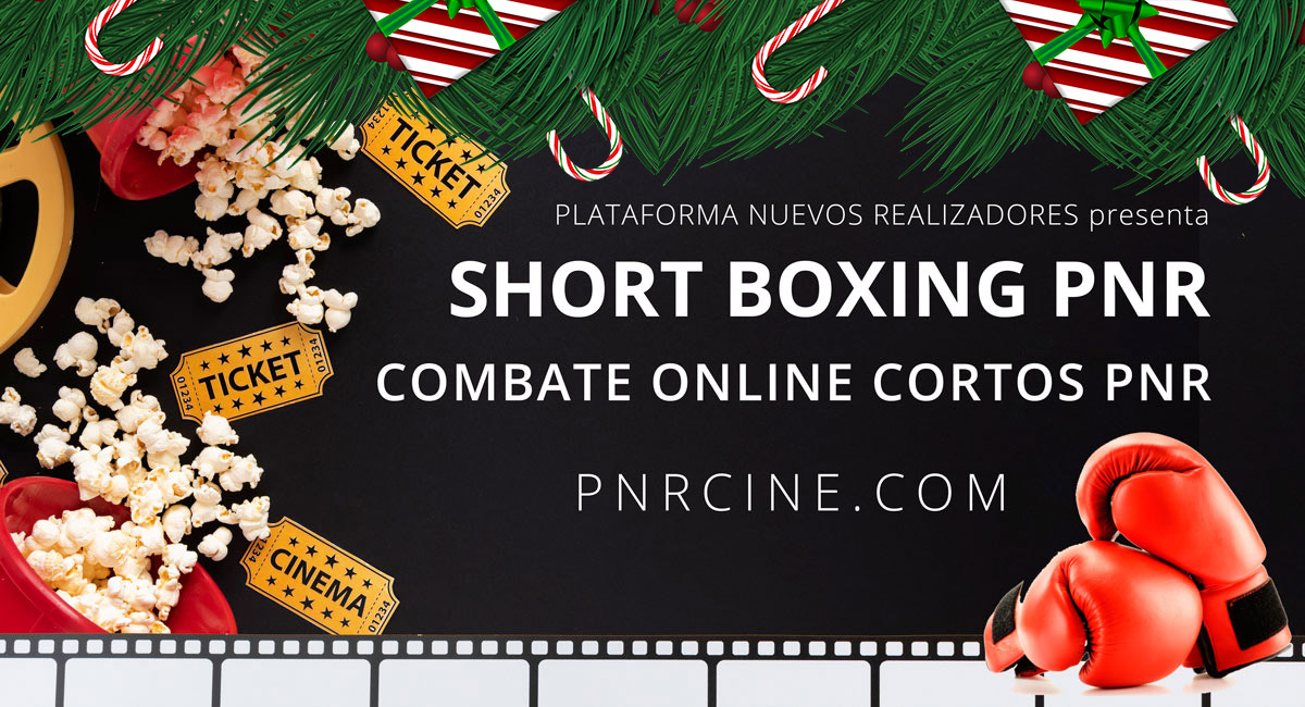 Especial cortometrajes de Navidad última sesión del año de Short Boxing PNR