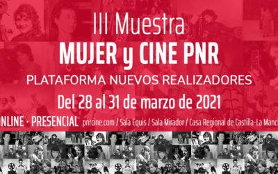 La PNR cierra el mes de marzo con la tercera edición de su Muestra Mujer y Cine PNR rindiendo homenaje al cine hecho por mujeres